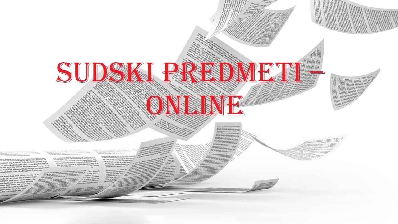 Sudski predmeti – online